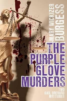 The Purple Glove Murders: Two Gail Brevard Mysteries (Paperback)