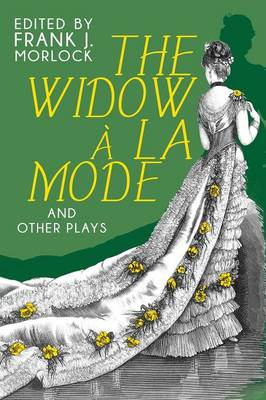 The Widow a la Mode and Other Plays (Paperback)