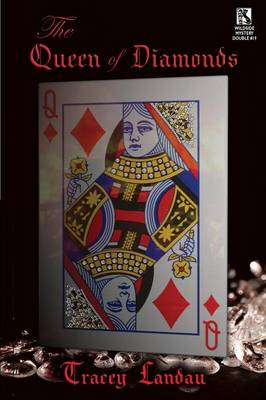 The Queen of Diamonds: A Psychological Mystery / The Lucky Duck Affair: A Tale of Mystery (Wildside Mystery Double #19) (Paperback)