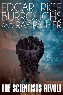 The Scientists Revolt (Paperback)