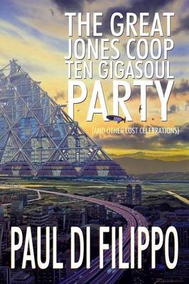 The Great Jones COOP Ten Gigasoul Party (and Other Lost Celebrations) (Paperback)