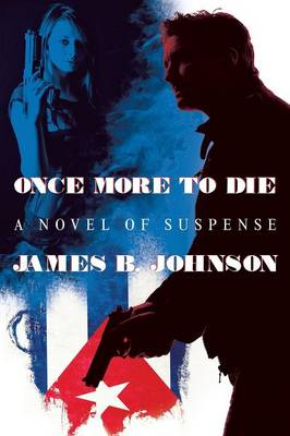 Once More to Die: A Novel of Suspense (Paperback)