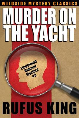 Murder on the Yacht: Lt. Valcour Mystery #5 (Paperback)