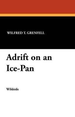 Adrift on an Ice-Pan (Paperback)