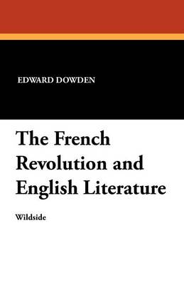The French Revolution and English Literature (Paperback)