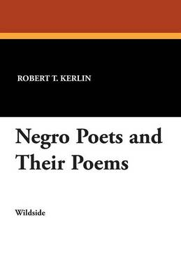Negro Poets and Their Poems (Paperback)