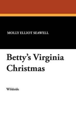 Betty's Virginia Christmas (Paperback)