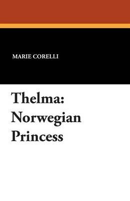 Thelma: Norwegian Princess (Paperback)