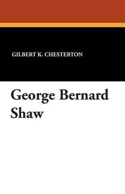 George Bernard Shaw (Paperback)