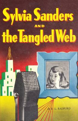 Sylvia Sanders and the Tangled Web (Paperback)