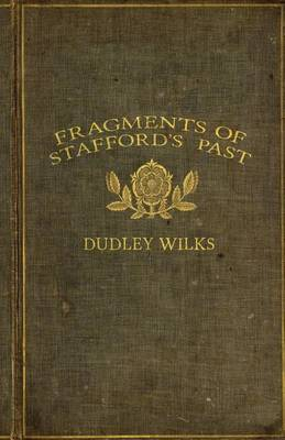 Fragments of Stafford's Past (Paperback)