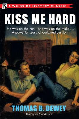 Kiss Me Hard: A Wildside Mystery Classic (Paperback)