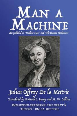 Man a Machine (Also Published as Machine Man and the Human Mechanism) (Paperback)