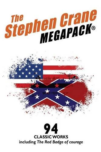 The Stephen Crane Megapack(r) (Paperback)