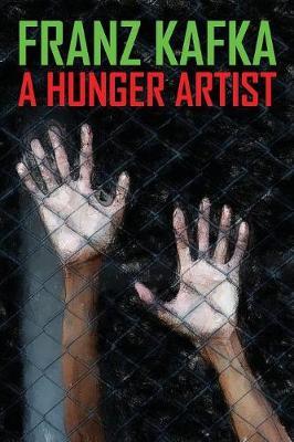 A Hunger Artist (Paperback)