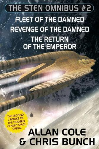 The Sten Omnibus #2: Fleet of the Damned, Revenge of the Damned, Return of the Emperor (Paperback)