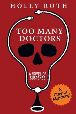 Too Many Doctors: A Classic Mystery (Paperback)