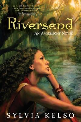 Riversend: An Amberlight Novel (Paperback)