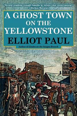 A Ghost Town on the Yellowstone (Paperback)