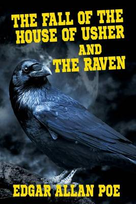 The Fall of the House of Usher and the Raven (Paperback)