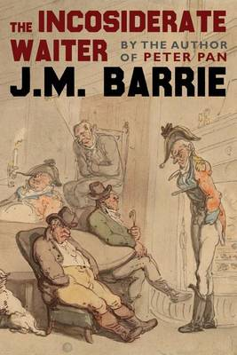 The Inconsiderate Waiter (Paperback)