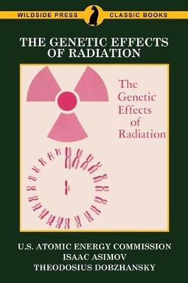 The Genetic Effects of Radiation (Paperback)
