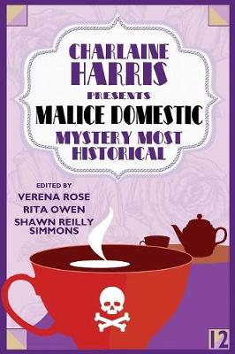 Charlaine Harris Presents Malice Domestic 12: Mystery Most Historical (Paperback)