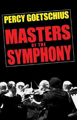 Masters of the Symphony (Paperback)