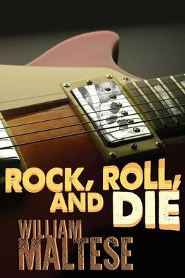 Rock, Roll, and Die (Paperback)