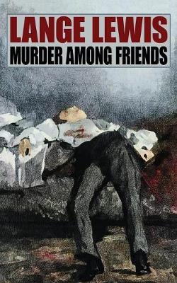 Murder Among Friends (Paperback)