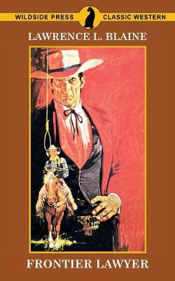 Frontier Lawyer (Paperback)