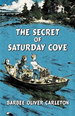 The Secret of Saturday Cove (Paperback)
