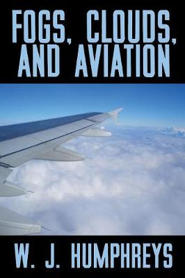 Fogs, Clouds, and Aviation (Paperback)