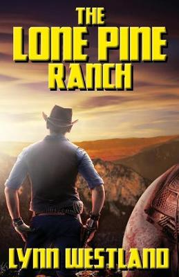 The Lone Pine Ranch (Paperback)