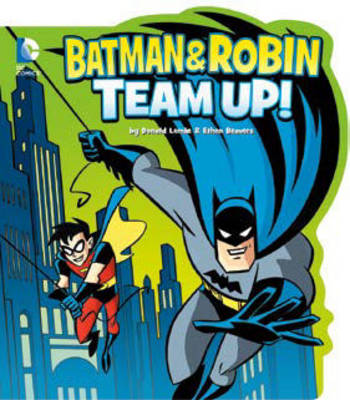 Batman and Robin Team Up! - DC Comics Classics Library (Board book)