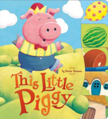 This Little Piggy - Nursery Rhymes (Board book)