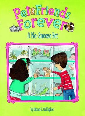 A No-Sneeze Pet - Pet Friends Forever (Paperback)