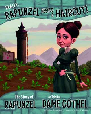 Really, Rapunzel Needed a Haircut! - Other Side of the Story (Paperback)