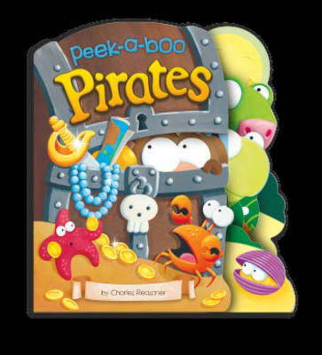 Peek-a-Boo Pirates - Peek-a-boo Books (Board book)
