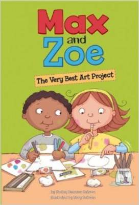 The Very Best Art Project - Max and Zoe (Paperback)