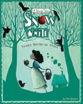 Fairy Tales from around the World: Snow White (Hardback)