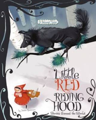 Fairy Tales from around the World: Little Red Riding Hood (Hardback)