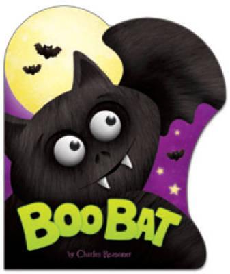 Boo Bat - Charles Reasoner Halloween Books (Hardback)