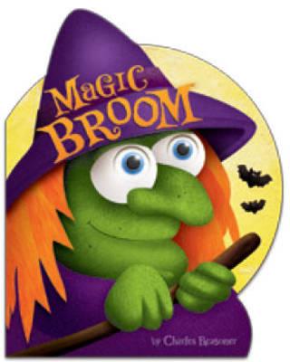 Magic Broom - Charles Reasoner Halloween Books (Hardback)