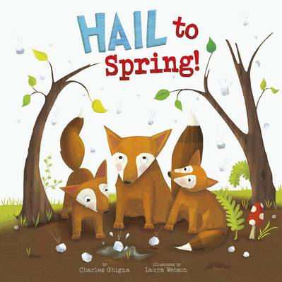 Hail to Spring! (Board book)