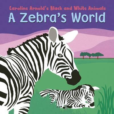 Zebra's World (Board book)