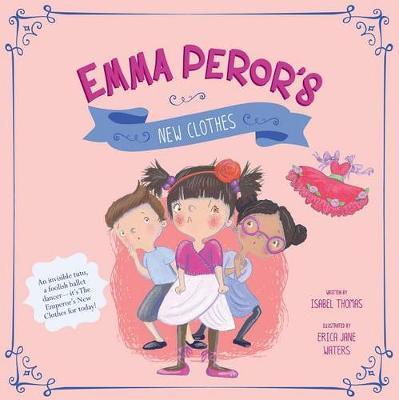Emma Peror's New Clothes (Hardback)