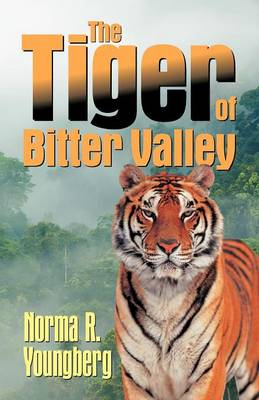 The Tiger of Bitter Valley (Paperback)