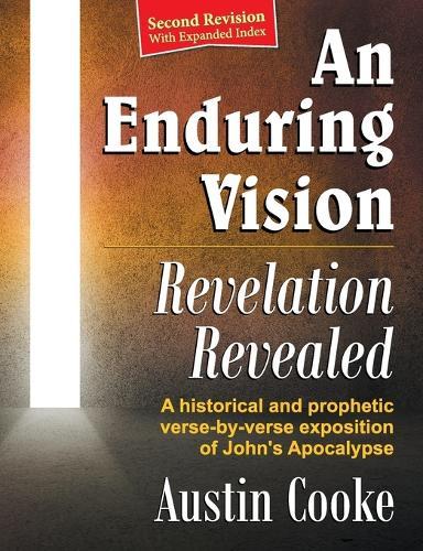 An Enduring Vision: Revelation Revealed (Revised Edition) (Paperback)