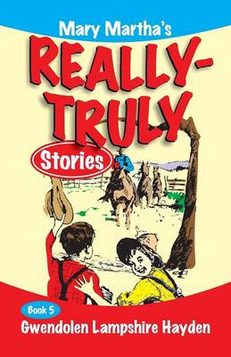 Mary Martha's Really Truly Stories: Book 5 (Paperback)